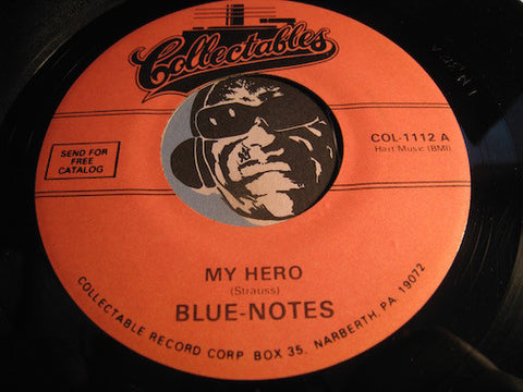 Blue Notes My Hero b/w A Good Woman (reissue) - Collectables #1112 - Doowop