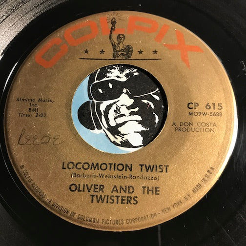 Oliver & Twisters - Locomotion Twist b/w Mother Goose Twist - Colpix #615 - Rock n Roll - R&B Rocker