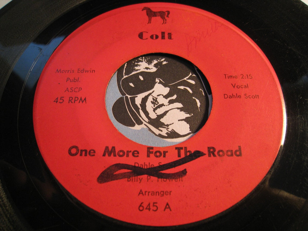 Dahle Scott - One More For The Road b/w Tell It To Me - Colt #645 - Jazz