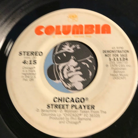 Chicago - Street Player b/w same - Columbia #11124 - Funk Disco
