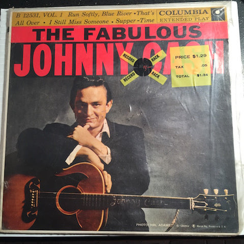 Johnny Cash - The Fabulous EP - Run Softly Blue River - That's All Over b/w I Still Miss Someone - Supper Time - Columbia #12531 - Country