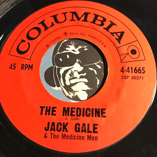 Jack Gale & Medicine Men - The Medicine b/w The Sloppy Madison - Columbia #41665 - Rock n Roll - Popcorn Soul