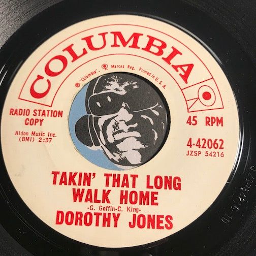 Dorothy Jones - Takin That Long Walk Home b/w It's Unbearable - Columbia #42062 - Soul