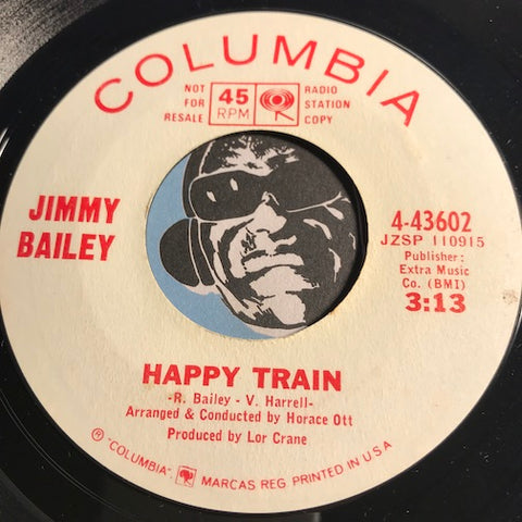 Jimmy Bailey - Happy Train b/w Love Changes Everyone - Columbia #43602 - Northern Soul