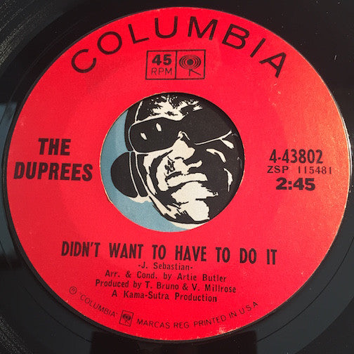 Duprees - Didn't Want To Have To Do It b/w It's Not Time Now - Columbia #43802 - Soul
