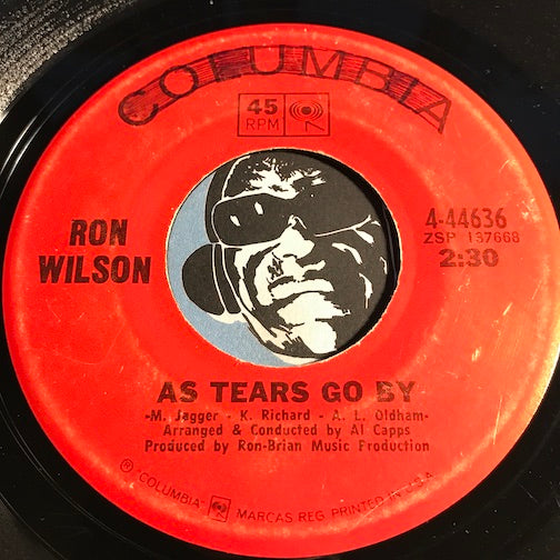 Ron Wilson - As Tears Go By b/w I'll Keep On Loving You - Columbia #44636 - Rock n Roll
