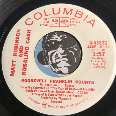Matt Robinson & Rosalind Cash - Roosevelt Franklin Counts b/w The Skin I'm In - Columbia #45322 - Funk - Soul