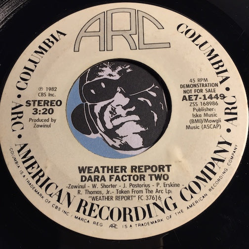 Weather Report - Volcano For Hire b/w Dara Factor Two - Columbia Arc #1449 - Jazz Funk