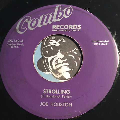 Joe Houston - Strolling b/w Shuckin N' A Jivin - Combo #142 - R&B Instrumental