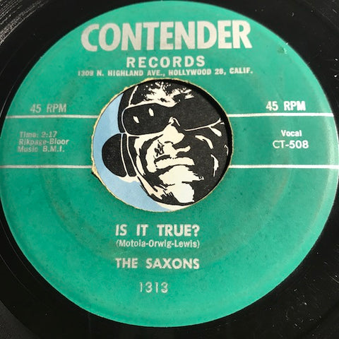 Saxons - Is It True b/w Rock And Roll Show - Contender #1313 - Doowop