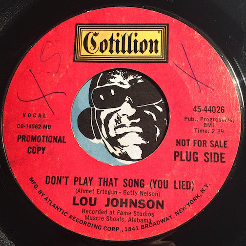 Lou Johnson - Don't Play That Song (You Lied) b/w People In Love - Cotillion #44026 - Northern Soul