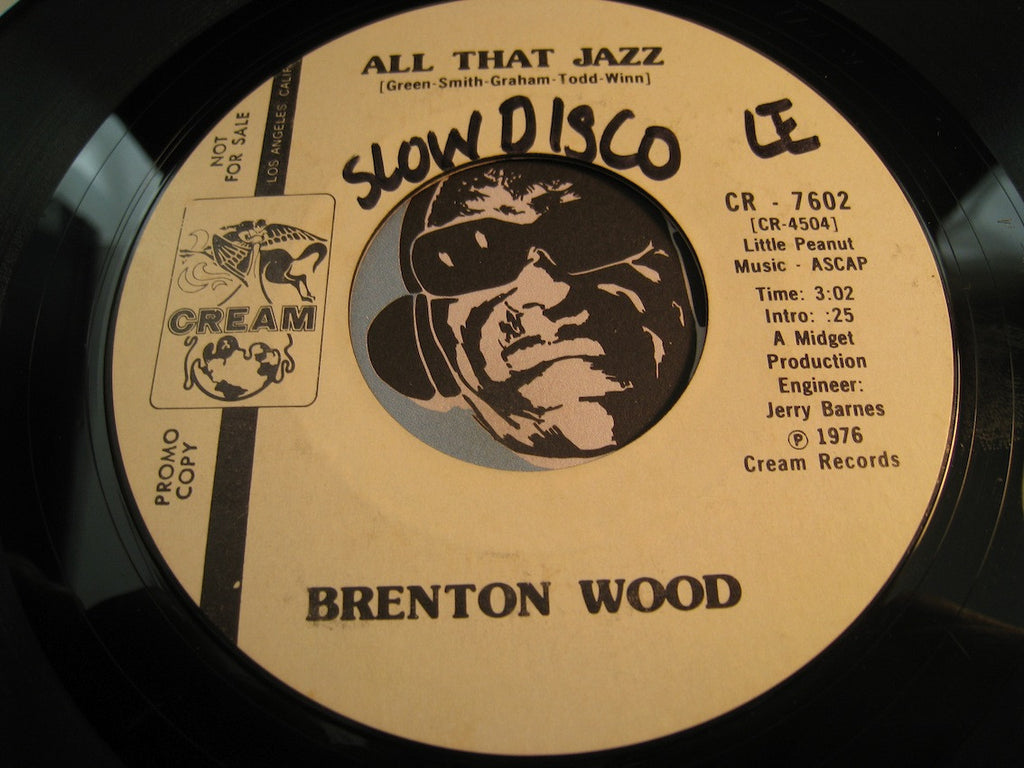 Brenton Wood - All That Jazz b/w Bless Your Little Heart - Cream #7602 - Funk