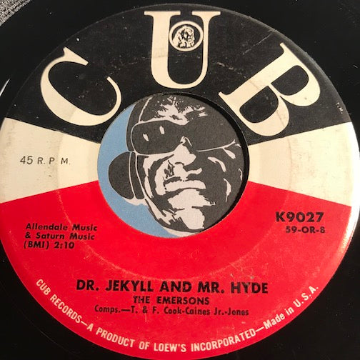 Emersons - Dr Jekyll And Mr Hyde b/w Hokey Pokey - Cub #9027 - Doowop - R&B Rocker