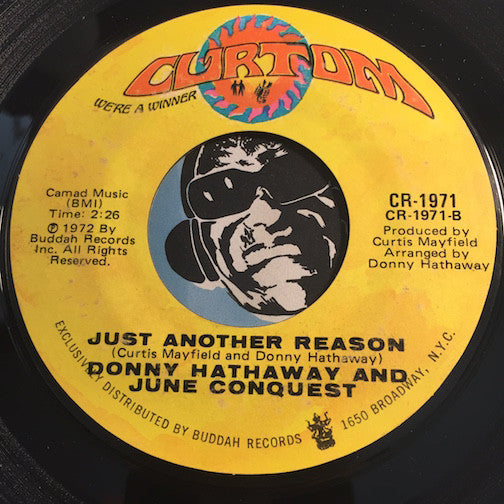 Donny Hathaway & June Conquest - Just Another Reason b/w I Thank You - Curtom #1971 - Modern Soul