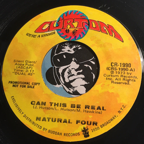 Natural Four - Can This Be Real b/w same - Curtom #1990 - Sweet Soul