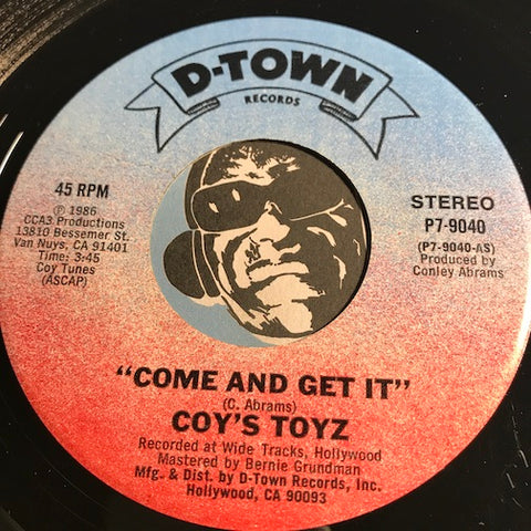 Coy's Toyz - Come And Get It b/w Party Girl - D-Town #9040 - Funk Disco - Modern Soul