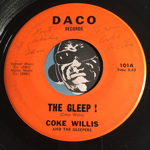 Coke Willis & Gleepers - The Gleep b/w OOh But You're Nice To Hold Me - Daco #101 - Doowop