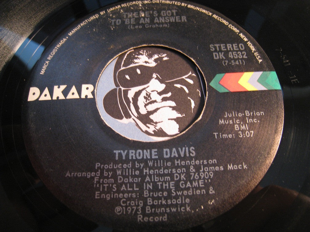 Tyrone Davis - What Goes Up (Must Come Down) b/w There's Got To be An Answer - Dakar #4532 - Modern Soul