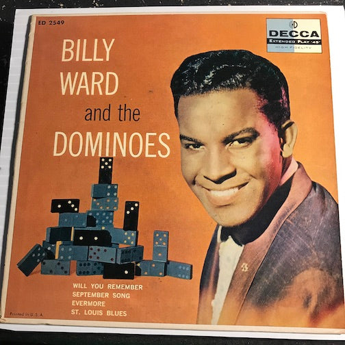 Billy Ward & Dominoes - EP - Will You Remember - September Song b/w Evermore - St Louis Blues - Decca #2549 - Doowop