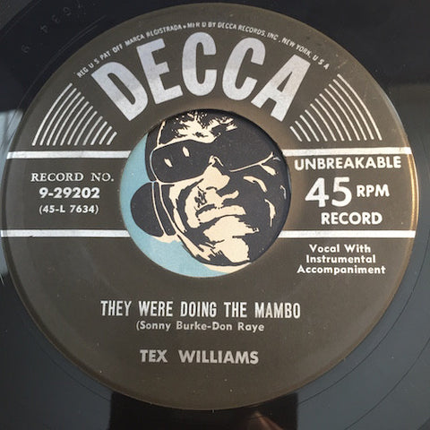 Tex Williams - They Were Doing The Mambo b/w That's The Good Lord Sayin Good Mornin - Decca #29202 - Country