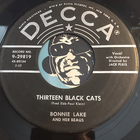 Bonnie Lake & Her Beaus - Thirteen Black Cats b/w Give Me A Shoulder To Cry - Decca #29819 - Rock n Roll - Christmas/Holiday
