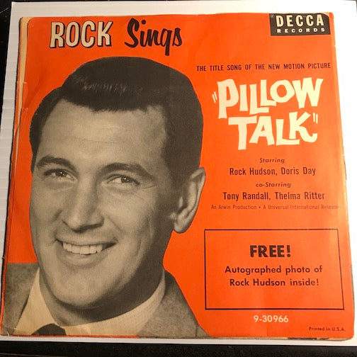 Rock Hudson - Pillow Talk b/w Roly Poly - Decca #30966 - Teen