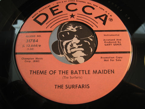 Surfaris - Theme Of The Battle Maiden b/w Somethin Else - Decca #31784 - Surf