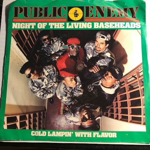 Public Enemy - Night Of The Living Baseheads b/w Cold Lampin With Flavor - Def Jam #08072 - Rap