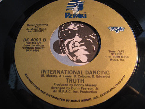 Truth - International Dancing b/w It's Gonna Take A Miracle - Devaki #4003 - Sweet Soul - Modern Soul