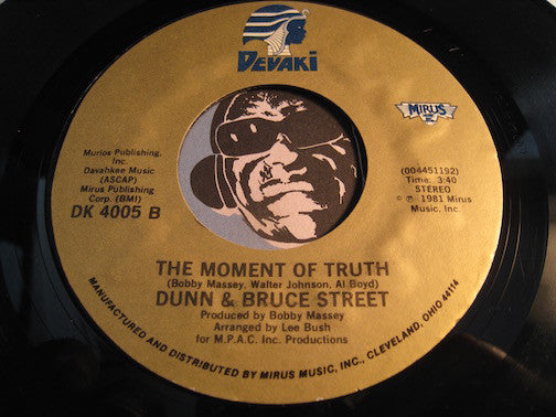Dunn & Bruce Street - The Moment Of Truth b/w If You Come With Me - Devaki #4005 - Modern Soul