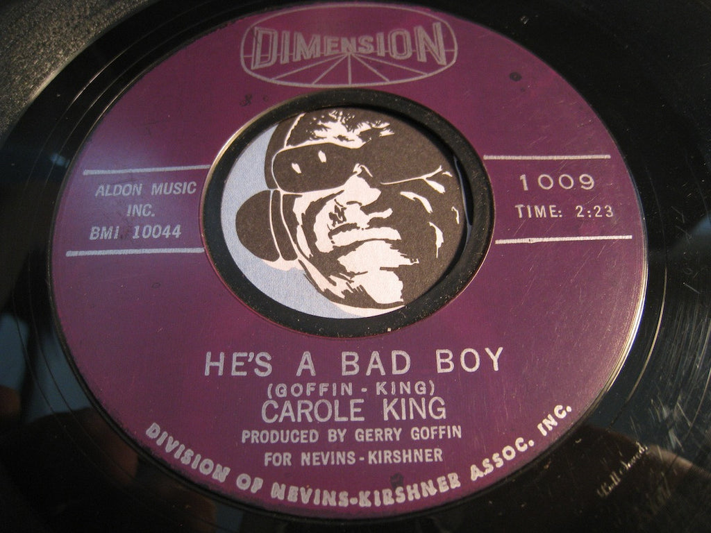 Carole King - He's A Bad Boy b/w We Grew Up Together - Dimension #1009 - Rock n Roll