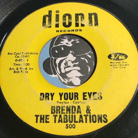 Brenda & Tabulations - Dry Your Eyes b/w The Wash - Dionn #500 - Soul - Sweet Soul