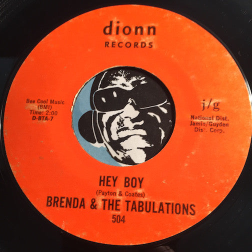 Brenda & Tabulations - Hey Boy b/w When You're Gone - Dionn #504 - Northern Soul