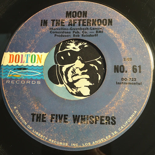 Five Whispers - Moon In The Afternoon b/w Midnight Sun - Dolton #61 - Surf