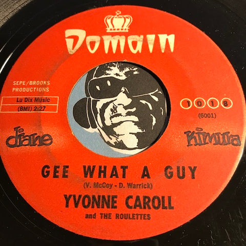 Yvonne Caroll & Roulettes - Stuck On You b/w Gee What A Guy - Domain #1018 - Northern Soul