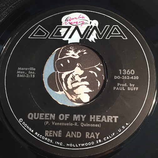 Rene and Ray - Queen of My Heart b/w Do What You Feel - Donna #1360 - Chicano Soul