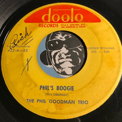 Phil Goodman Trio - Phil's Boogie b/w Mix Up - Dooto #423 - R&B Instrumental - R&B Rocker