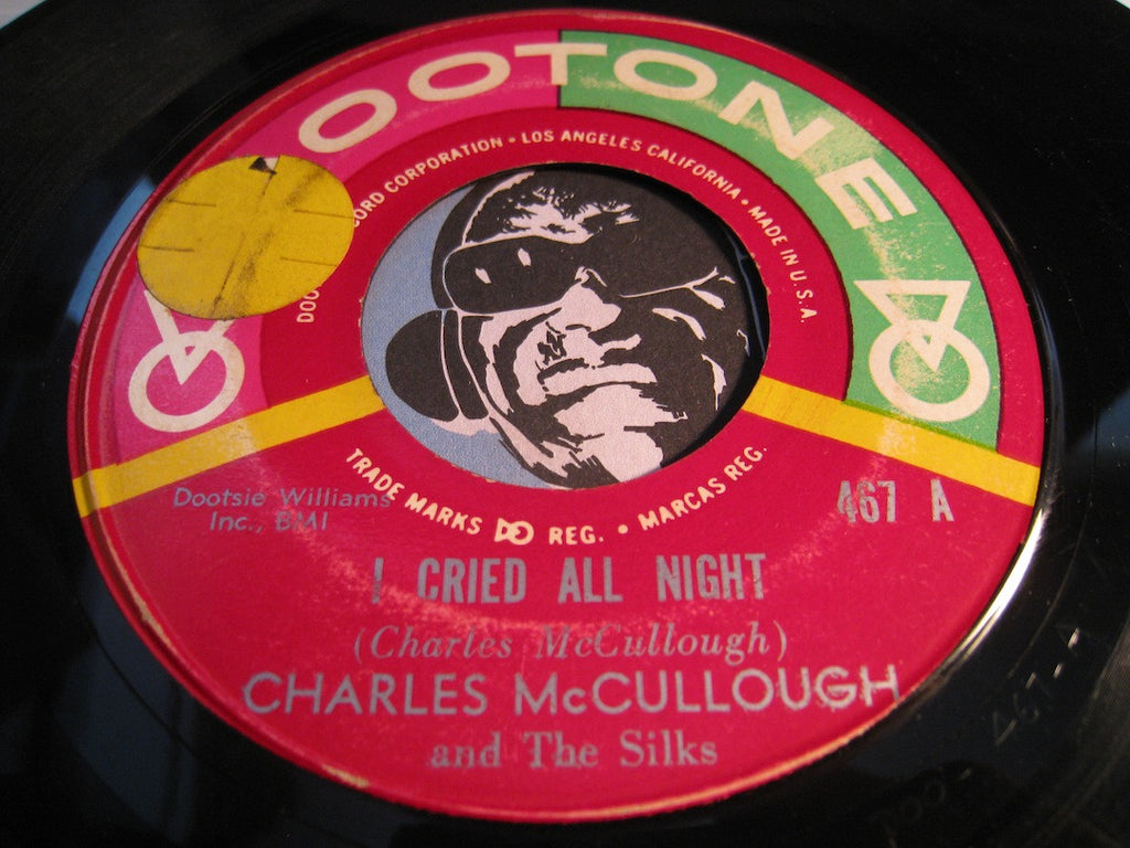 Charles McCullough & Silks - I Cried All Night b/w Mary's Party - Dootone #467 - Doowop