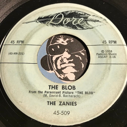 Zanies - The Blob b/w Do You Dig Me Mister Pigmy - Dore #509 - Rock n Roll