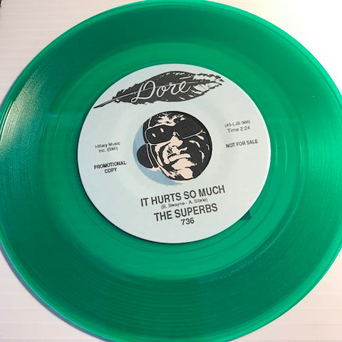 Superbs - It Hurts So Much b/w I Was Born When You Kissed Me - Dore #736 - Sweet Soul - Colored Vinyl