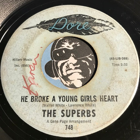 Superbs - He Broke A Young Girls Heart b/w Goddess Of Love - Dore #748 - Sweet Soul