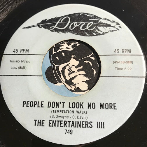 Entertainers IIII - People Don't Look No More (Temptation Walk) b/w Shake Shake Shake - Dore #749 - Northern Soul