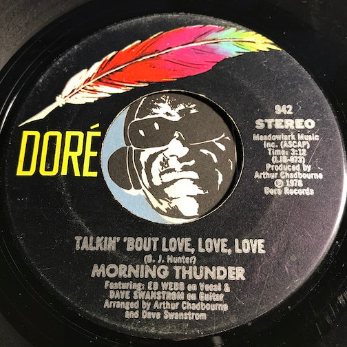 Morning Thunder - Talkin 'Bout Love Love Love b/w Over The Rainbow - Dore #942 - Modern Soul