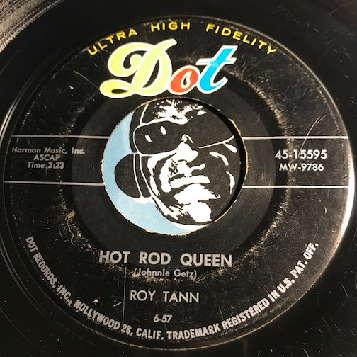Roy Tann - Hot Rod Queen b/w Acapulco - Dot #15595 - R&B