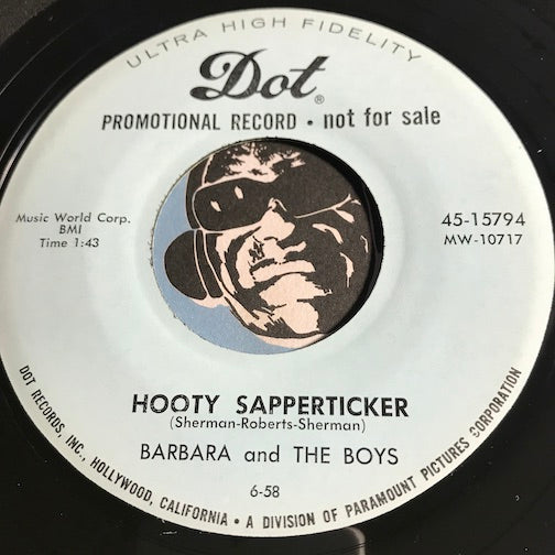 Barbara & The Boys - Hooty Sapperticker b/w Cobra - Dot #15794 - Surf - Novelty - Rock n Roll