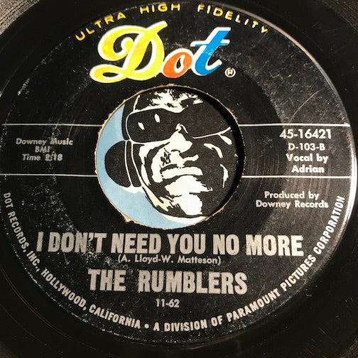 Rumblers - I Don't Need You No More b/w Boss - Dot #16421 - Garage Rock - Surf