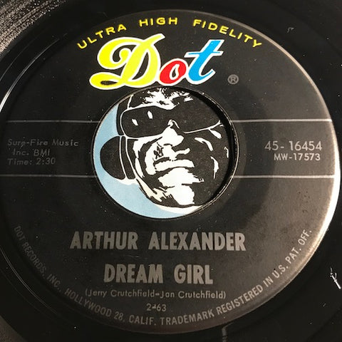 Arthur Alexander - Dream Girl b/w I Wonder Where You Are Tonight - Dot #16454 - R&B Soul