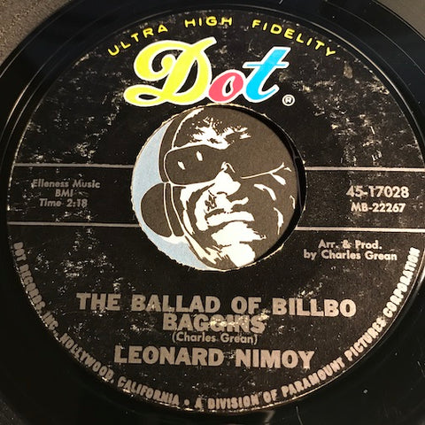 Leonard Nimoy - The Ballad Of Billbo Baggins b/w Cotton Candy - Dot #17028 - Country