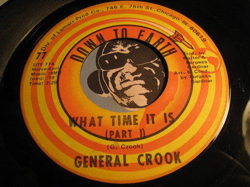 General Crook - What Time It Is pt.1 b/w pt.2 - Down To Earth #77 - Funk