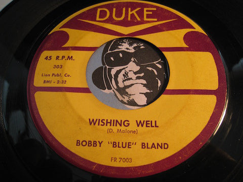 Bobby Blue Bland - Wishing Well b/w I'm Not Ashamed - Duke #303 - Blues